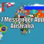 Top 7 Messenger Apps in Australia