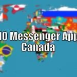 Top 10 Messenger Apps in Canada