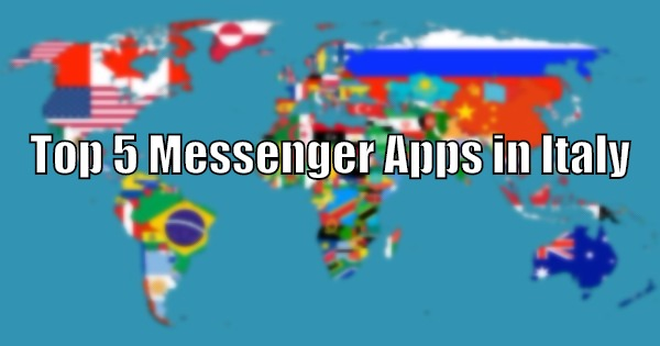 Top 5 Messenger Apps in Italy