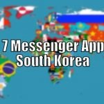Top 7 Messenger Apps in South Korea