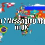 Top 7 Messenger Apps in UK